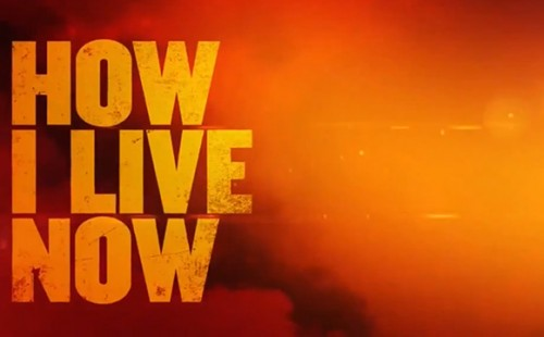 How I Live Now - Movie